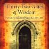 Awakening through Kabbalah: 32 Gates of Wisdom