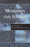 Meditation & Judaism: Exploring the Jewish Meditative Paths
