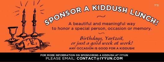 Sponsor A Kiddush Lunch at IYYUN!