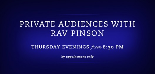 Private Audience with Rav Pinson In Person or Via Skype