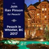 Spend Pesach with Rav Pinson and family